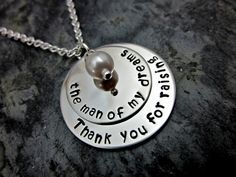 Shawna Lane Creations Metal Stamped Jewelry - Thank you for raising the man of my dreams