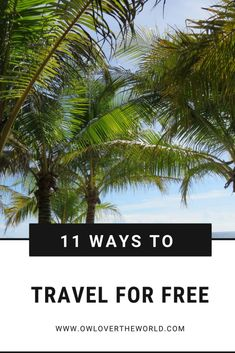 travel for freeA lot of people think that to travel the world you need to be rich, win the lottery or something, but that's not true. The tour companies, hotels, and media make you think like that. In reality, you can travel the world for cheap and even for free. Today I'm going to share with you 11 ways to travel for free, and for some of them, you can even get paid. Travel for free / Free travel / Travel tips / How to travel for free / How to travel on a budget / Travel on a budget /