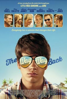 The Way Way Back - Great movie!
