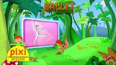 Pixi Wissen TV – Ballet