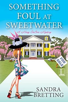 Something Foul at Sweetwater (A Missy DuBois Mystery) by ... https://www.amazon.com/dp/B01DHWAC2S/ref=cm_sw_r_pi_dp_x_-88Pxb2MGT9N4...Dec. 20, 2016