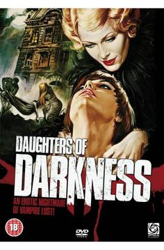 """Daughters of Darkness, a 1970s """"arthouse film"""" and cult classic that """"remains a stylish masterpiece"""