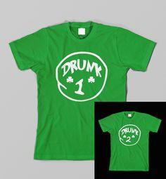 St Patrick's Day Funny Drunk 1 and 2 Dr Seuss Parody T Shirt. $24.95, via Etsy. Helloooooooo, @Cheli. Perfect!