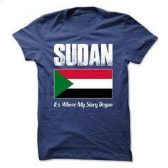 SUDAN - Its Where My Story Began - #band shirt #raglan tee. GET YOURS => https://www.sunfrog.com/States/SUDAN--Its-Where-My-Story-Began-42808095-Guys.html?68278