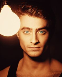 Daniel Radcliffe His eyes are stunning..