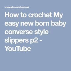 How to crochet my easy new born baby converse style slippers is a set of videos for you to crochet along with and collect the free pattern from the descripti. Baby Converse, Converse Style, Owl Bathroom Set, Boho Waves, Crochet Barefoot Sandals, Holiday Crochet, Summer Patterns, Baby Boots, Crochet For Kids