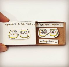 Wouldn't that be nice? #owls #cuteowl #owlart #owllove #owllover #etsy #handmade #lovecard #paperwork #etsyfinds #etsyshop #lovegift #kawaii #growoldtogether #wouldntitbenice #happyending #togetherforever #craftsposure #shoplocal #uniquegift #cutegift #matchbox #3xu