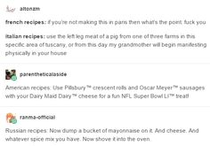 When international recipes were summed up:   17 Times Tumblr Got Hilariously Weird About Food