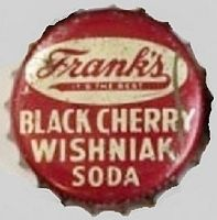Frank's Black Cherry Wishniak Soda, bottle cap | Frank's Beverages, Philadelphia, Pennsylvania USA | Frank's Beverages was the official name of the company founded by Jacob Frank in 1885. Jacob was a Russian immigrant who made lemon soda from freshly squeezed lemons on the street of Philadelphia. Frank's also had a cream soda, birch beer and Black Cherry Wishniak