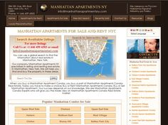 When you buy a Manhattan Apartment Condos, you buy a part of Manhattan Apartments Condos Real Estate. Today you have to make a choice: Buy or Rent Manhattan Apartments Condos, Buy or Sell Manhattan Apartment. Your success depends on our knowledge. We are Manhattan Apartments Condos Experts who will give you the inside view on Manhattan Apartments Condos Real Estate market.