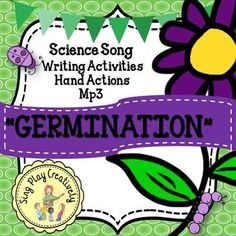 "Freebie Song: ""Germination"" with Science and Literacy Activities"