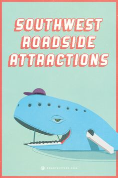 There's a lot of open road in the southwest, which makes room for lots of weird and amazing roadside attractions.