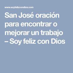 San José oración para encontrar o mejorar un trabajo – Soy feliz con Dios