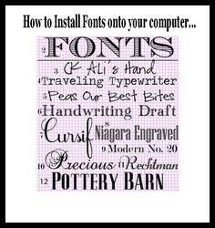 How to Install Fonts onto your computer.  www.inmyownstyle.com/2012/03/my-favorite-free-fonts.html