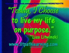 Live Life, My Life, Choose Me, Daily Inspiration, Favorite Quotes, Purpose, Lisa, Positivity, Neon Signs