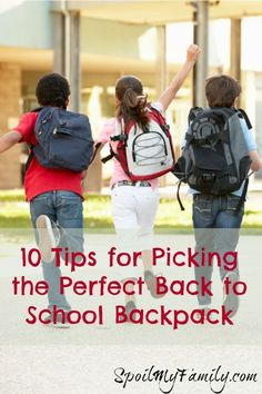 Before they go back to school, get these 10 tips for picking the perfect backpack! http://www.spoilmyfamily.com #backtoschool #schoolbackpack