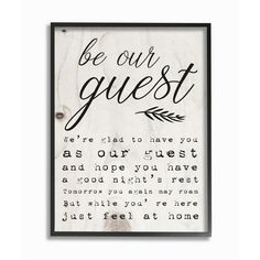 "The Stupell Home Decor Collection 16 in. x 20 in. ""Be Our Guest Poem Cursive"" by Daphne Polselli Framed Wall Art, Multi-Color Be Our Guest Sign, Theme Words, Diy Gifts For Dad, Thing 1, Have A Good Night, Chalkboard Art, Wall Quotes, Sign Quotes, Head Boards"