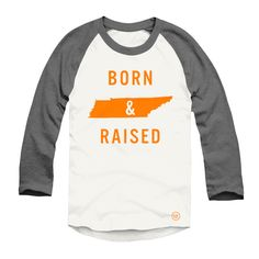 The original The DW design that started it all. The born & raised raglan is a staple piece for anyone who is proud to be from TN. This premium unisex raglan is printed on Tennessee Football, University Of Tennessee, Tn Vols, Tennessee Girls, Raglan Baseball Tee, Dress Me Up, Aesthetic Clothes, Fasion, Women's Fashion