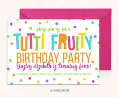 Tutti Fruity Birthday Invitation / Digital / Tutti Fruity