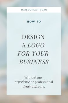 How to design a logo for your business? Do you need to diy the logo for your business, your blog, or for your personal brand? Follow these easy step-by-step instructions to create a professional looking logo for your business without professional design software.
