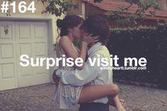 surprise visit me.