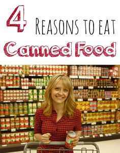 Four reasons to eat canned food - February is National Canned Food Month.  Do you have a cantry? Do you cook with canned goods?  You might be surprised at what's new in the canned food world! #Canbassador #client