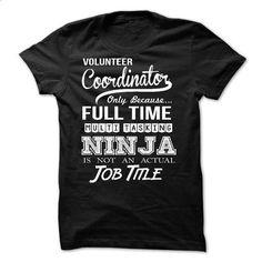 Volunteer Coordinator - #band shirt #oversized sweatshirt. CHECK PRICE => https://www.sunfrog.com/LifeStyle/Volunteer-Coordinator-56160875-Guys.html?68278