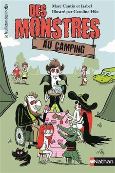 Des monstres au camping - MARC CANTIN & AL