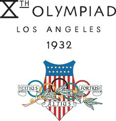 1932 Summer Olympic Games - Los Angeles, California, United States