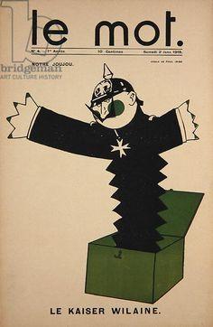 Notre Joujou, Le Kaiser Wilaine, front cover of Le Mot, 2 January 1915 (colour litho)