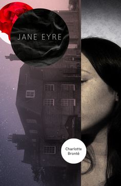 Re-Covered Books: Jane Eyre: Designed by Sergio Serrano — a new cover for the classic tale of a strong-willed governess who takes destiny into her own hands. Jane Eyre Book, Book Design, Poster Design, Book Cover Design, Layout Design, Editorial Design, Editorial Layout, Charlotte Bronte, Emily Bronte