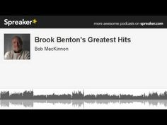 Brook Benton's Greatest Hits (made with Spreaker) - YouTube