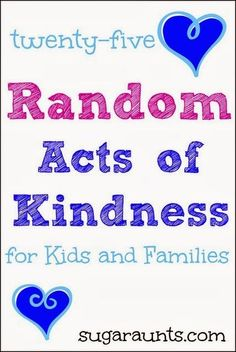 25 Random Acts of Kindness for Kids and Families