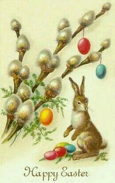 Easter card with pussy willow (or easter egg tree) Easter Art, Hoppy Easter, Easter Crafts, Easter Eggs, Images Vintage, Vintage Cards, Vintage Artwork, Vintage Postcards, Easter Illustration