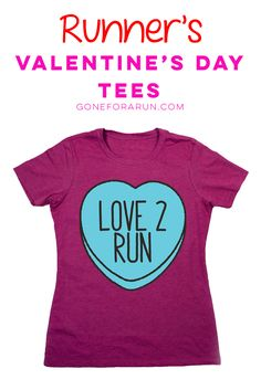 Show off your love for running in our adorable running Valentine's Day tees, available exclusively from Gone For a Run!