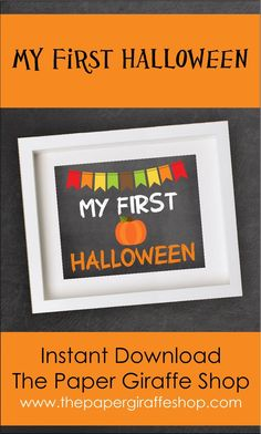 My First Halloween Sign Halloween This Year, First Halloween, Halloween Party, Halloween Photo Props, Halloween Signs, Easter Printables, Christmas Printables, Fall Birthday Parties, Chalkboard Poster