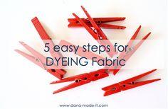 TUTORIAL: Easy Fabric DYEING