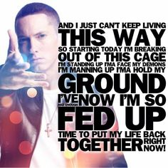 Eminem • Time to put my life back together right now!