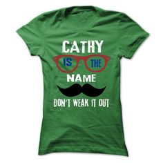 CATHY Is The Name - 999 Cool Name Shirt ! - #pink hoodie #mens dress shirt. GUARANTEE  => https://www.sunfrog.com/Outdoor/CATHY-Is-The-Name--999-Cool-Name-Shirt-.html?id=60505