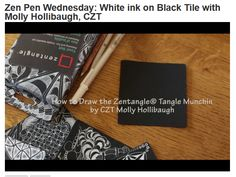 Zen Pen Wednesday: White ink on Black Tile MUNCHIN with Molly Hollibaugh, CZT   VideoTangle.me
