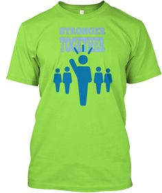 Stronger Together Lime T-Shirt Front