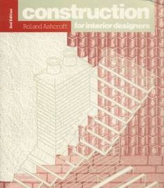 Construction For Interior Designers 1992 By Roland Ashcroft