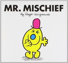 Mr. Mischief von Roger Hargreaves http://www.amazon.de/dp/1405235810/ref=cm_sw_r_pi_dp_KAaGvb1JMT3YD