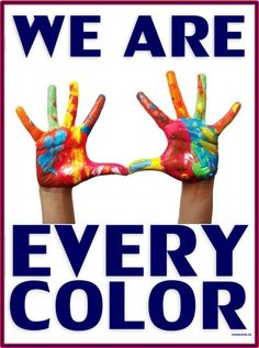 We are every color