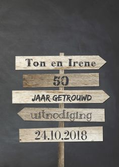 Uitnodiging bruiloft 12.5, 25, 40 en 50 jaar getrouwd | Kaartje2go Mom Birthday, Birthday Gifts, Birthday Parties, Abraham And Sarah, Barn Parties, 40th Anniversary, Jaba, Party Time, Cardmaking