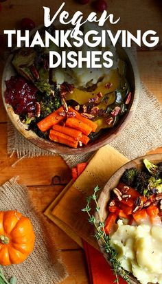 Low Unwanted Fat Cooking For Weightloss The Most Delicious Vegan-Friendly Thanksgiving Dishes Vegan Foods, Vegan Dishes, Vegan Meals, Thanksgiving Recipes, Holiday Recipes, Vegan Thanksgiving Dinner, Vegetarian Recipes, Healthy Recipes, Going Vegan