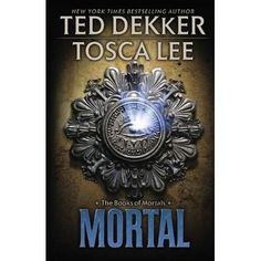 Mortal, Books of Mortals Series #2