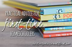 Homeschool starts in a few short weeks - now is not the time for a freak-out. Read on for practical advice for first-time homeschoolers.