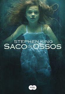 Beleza Literária: Saco de ossos - Stephen King