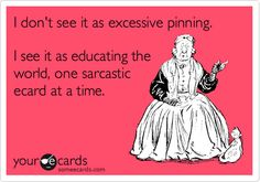 Ecard of the Day | Funny Pinterest Ecard
